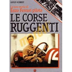 Le corse Ruggenti - La vera storia di Enzo Ferrari pilota