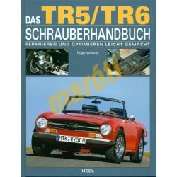 Das TR5/TR6 Schauberhandbuch