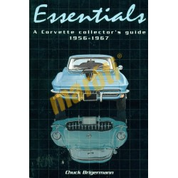Essentials  - A Corvette Collectors Guide 1956-1967