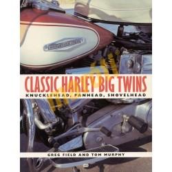 Classic Harley Big Twins- Knucklehead, Panhead, Shovelhead