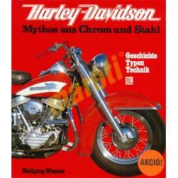 Harley-Davidson Mythos aus Chrom und Stahl