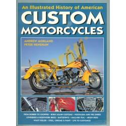 An Illustrated History of American Custom Motorcycles