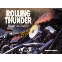 Rolling Thunder - The Harley-Davidson Legend