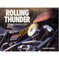 Rolling Thunder - The Harley-Davidson Legend