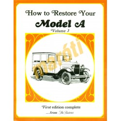 How To Restore Your Model A Volume 3