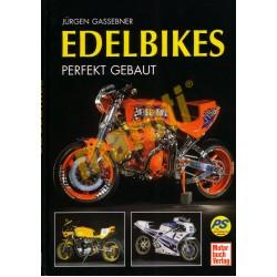 Edelbikes - Perfekt Gebaut