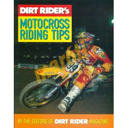 Dirt Riders Motocross Riding Tips