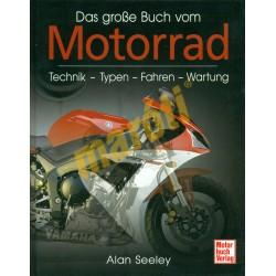 Das große Buch vom Motorrad - Technik-Typen-Fahren-Wartung