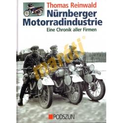 Nürnberger Motorradindustrie - Eine Chronik aller Firmern