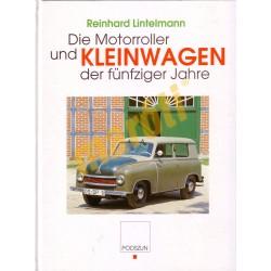 Die Motoroller und Kleinwagen der fünfziger jahre