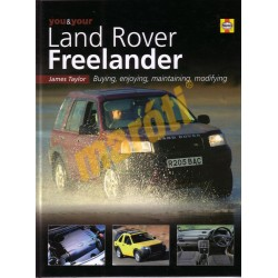 Land Rover Freelander - buying, enjoying, maintaining, modifying