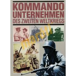 Kommando Unternehmen - des zweiten weltkriegs