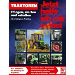 Traktoren - Pflegen, warten und erhalten (Javítási kézikönyv)