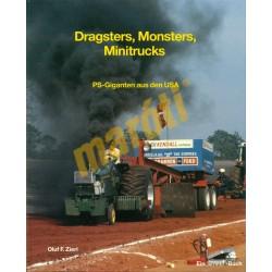Dragsters, Monsters, Minitrucks - PS-Giganten aus den USA