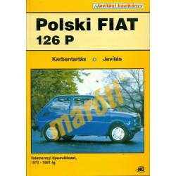 Polski Fiat 126P (1973-1991) (Javítási kézikönyv)