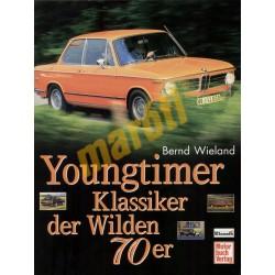 Youngtimer Klassiker der Wilden 70er