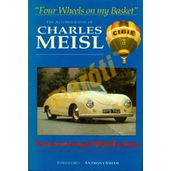 Four wheels on my Basket - The Autobiography of Charles Meisl