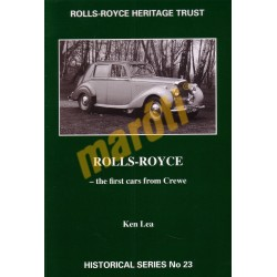 Rolls-Royce - The first cars from Crewe