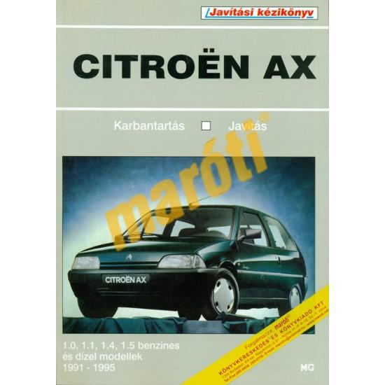 Citroen AX (1991-1995) benzin és dízel (Javítási kézikönyv) - HASZNÁLT