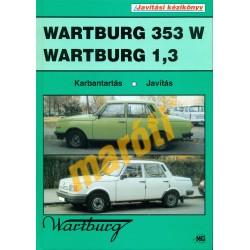 Wartburg 353 W, 1,3 (Javítási kézikönyv)