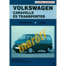 Volkswagen Caravelle és Transporter (1990-től) (Javítási kézikönyv)