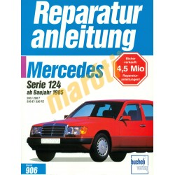 Mercedes Serie 124 1985-től (Javítási kézikönyv)