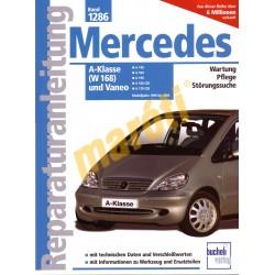 Mercedes A-Klasse (W168) und Vaneo 1998-2004 (Javítási kézikönyv)