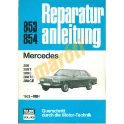Mercedes 250 1982-től (Javítási kézikönyv)