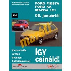 Ford Fiesta, Ford KA, Mazda 121 1996-tól (Javítási kézikönyv) - HASZNÁLT