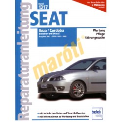 Seat Ibiza, Cordoba 2003 - 2009 (Javítási kézikönyv)