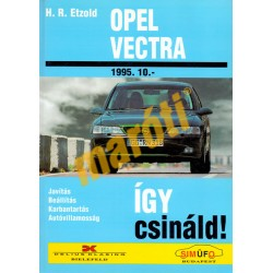 Opel Vectra B 1995-től (Javítási kézikönyv)