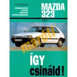 Mazda 323 1985-től benzines és dízel (Így csináld!)
