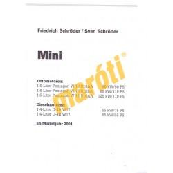 Mini One/One D / Mini Cooper / Cooper S ab Modelljahr 2001 (Javítási kézikönyv)