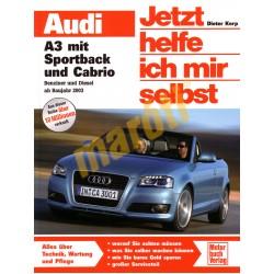 Audi A3 mit Sportback und Cabrio Benzin Diesel 2003- (Javítási kézikönyv)