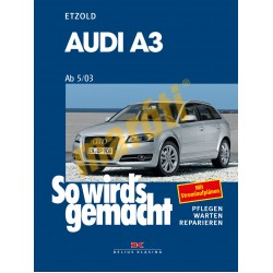 Audi A3 2003-2012 (Javítási kézikönyv)