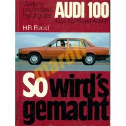 Audi 100  und Avant (Javítási kézikönyv)