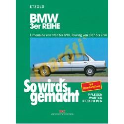 BMW 3er Reihe 1982-94 (Javítási kézikönyv)