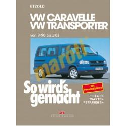 Volkswagen Caravelle und Transporter T4 1990-03 (Javítási kézikönyv)