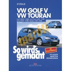 Volkswagen Golf V und Touran 2003-2008 (Javítási kézikönyv)