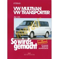 Volkswagen Multivan und Transporter 2003- (Javítási kézikönyv)
