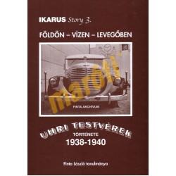 Ikarus Story 3. - Földön vízen levegőben- Uhri Testvérek Története 1938-1940 - Sérült