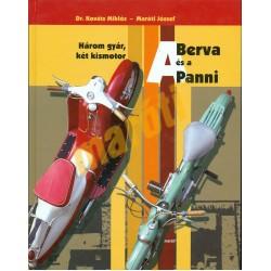 A Berva és a Panni - Három gyár, két kismotor