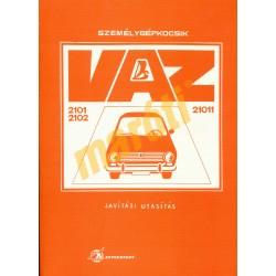 VAZ-2101, VAZ-2102 és VAZ-21011/ Lada/Zsiguli típusú gépkocsik javítási utasítása
