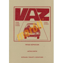 VAZ-2108, VAZ-21081, VAZ-21083, VAZ-2109, VAZ-21093 típusú gépkocsik javítási utasítás
