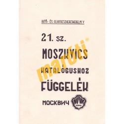 Moszkvics katalógushoz függelék a 21. sz. kiadáshoz