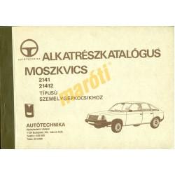Moszkvics 2141, 21412 típusú személygépkocsikhoz alkatrészkatalógus