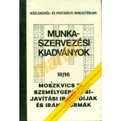 Moszkvics 2137 javítási iránydíjak és iránynormák