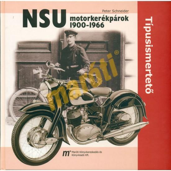 NSU motorkerékpárok 1900-1966