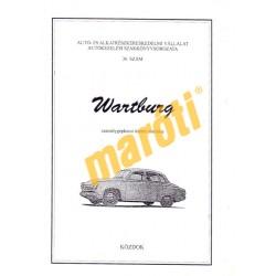 Wartburg személygépkocsi üzemi utasítása