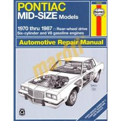 Pontiac Mid-size Rear-wheel Drive 1970 - 1987